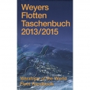 Globke - Weyers Flottentaschenbuch. Warships of the World. Jahrgang 2013-2015